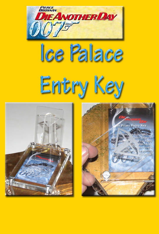 James Bond DAD Ice Palace Entry Key, Clear Acrylic