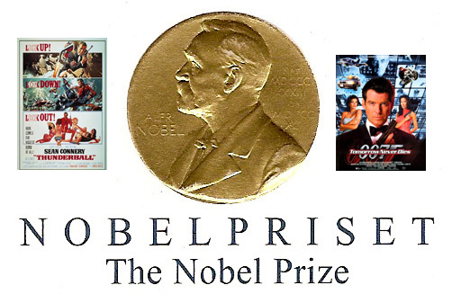The Nobel Prize.  James Bond film  is named in two Bondfilms, from  Tomorrow Never Dies 1997 and Thunderball 1965.