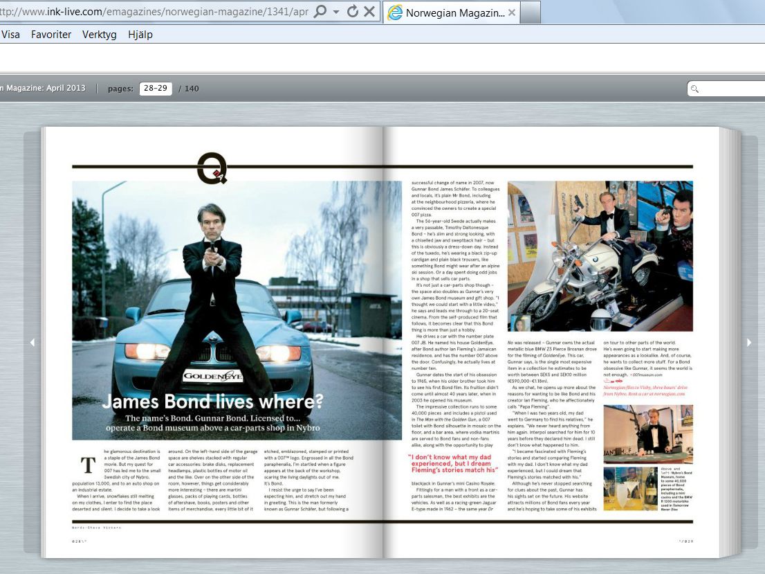 Norwegian's inflight magazine april 2013 intevju with James Bond in his James Bond 007 Museum Sweden Nybro. Page 28-29